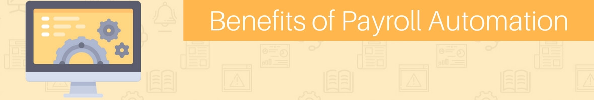 Payroll automation or computerized payroll and its benefits