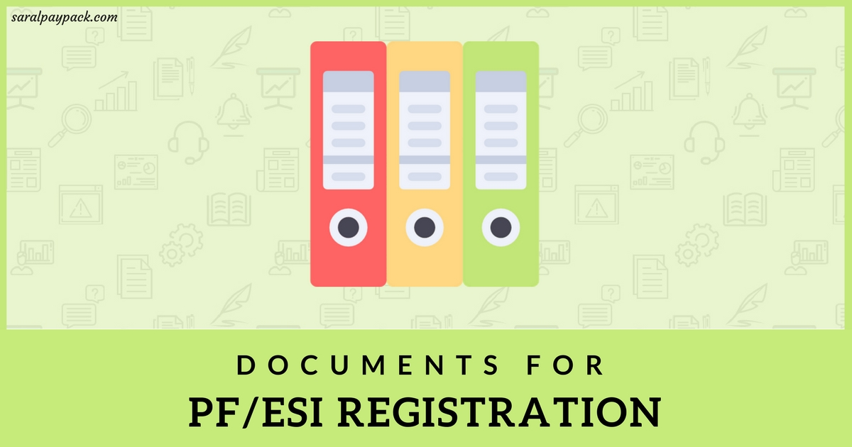 List of documents required for PF and ESI registration
