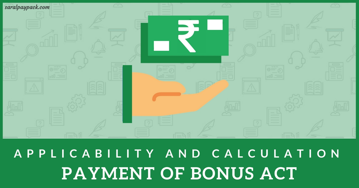 Payment of bonus act applicability and calculations