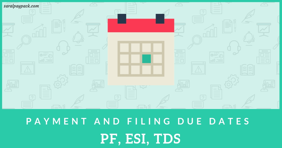 Payroll Payment and Filing due dates - For PF, ESI, TDS [With penalties]