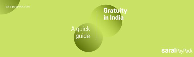 Gratuity in India – Eligibility, formula, taxability + calculator