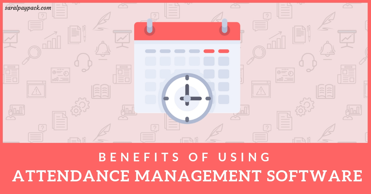 Attendance Management Software: What it is and Why should