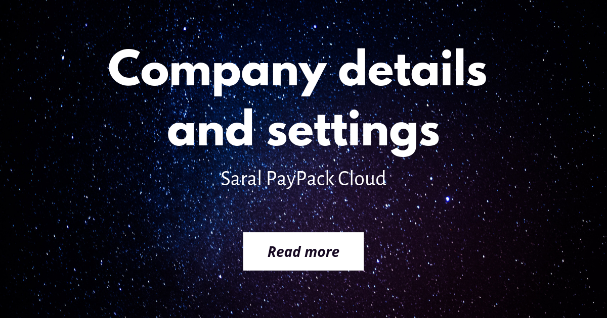 Company details and settings in Saral PayPack Cloud