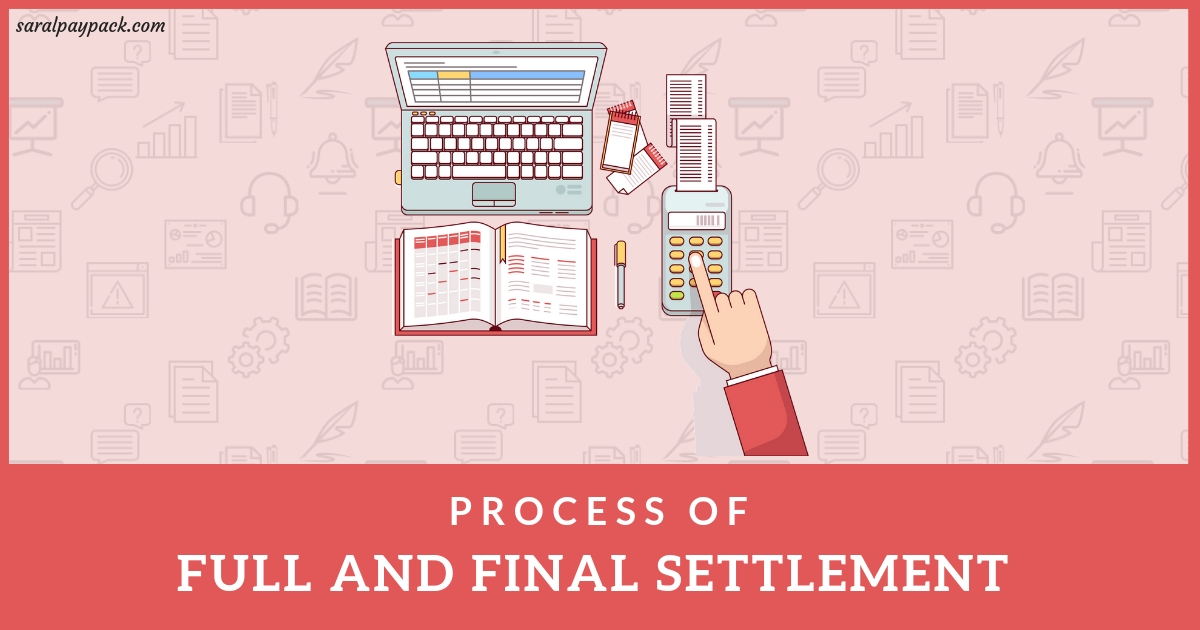 Full and Final Settlement (FnF) procedure in Payroll