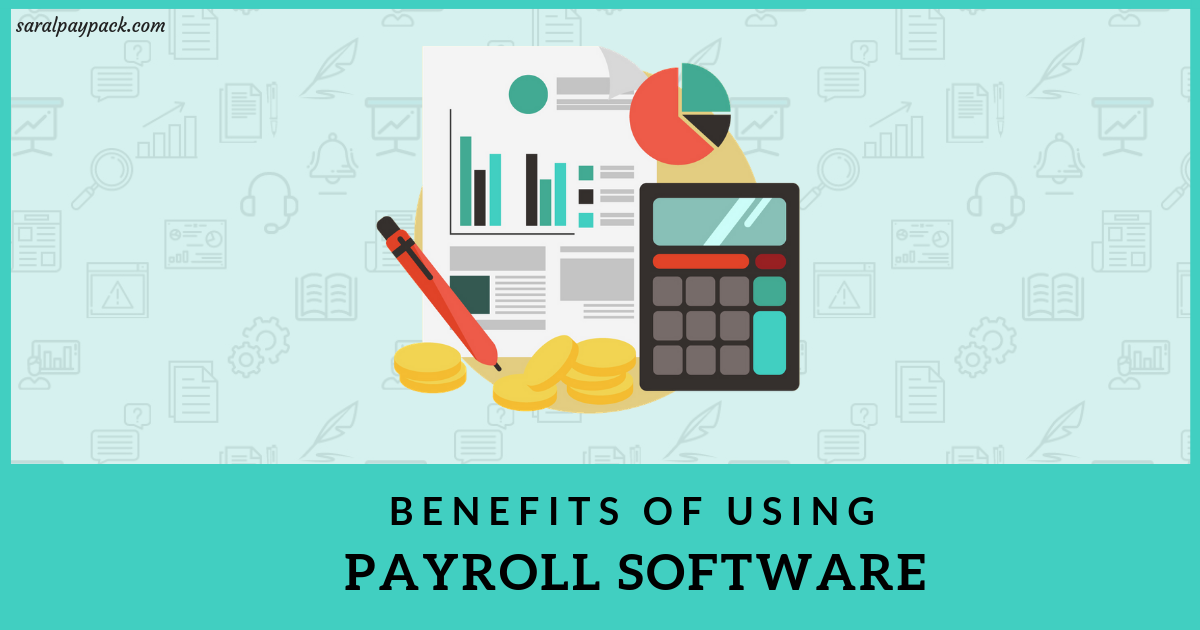 Benefits Of Payroll Software Meaning And Different Types
