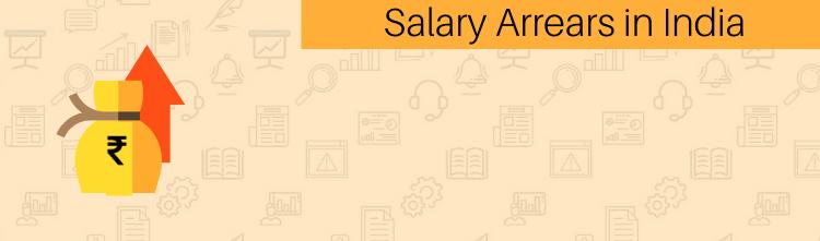 Salary Arrears in India