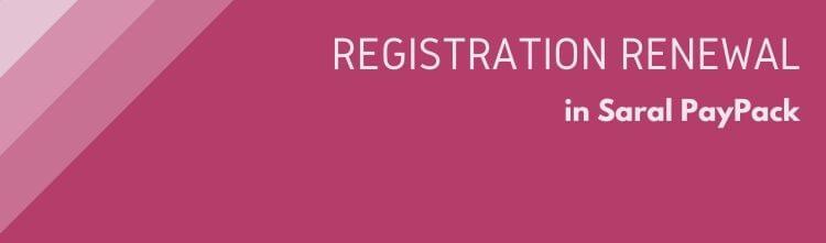 Registration Renewal in Saral PayPack