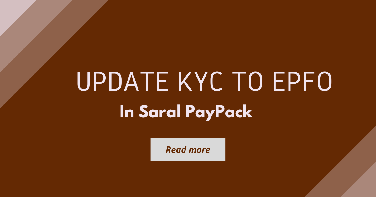 Update KYC to EPFO Portal from Saral PayPack